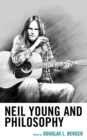 Neil Young and Philosophy - Book