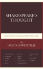 Shakespeare's Thought : Unobserved Details and Unsuspected Depths in Eleven Plays - Book