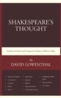 Shakespeare's Thought : Unobserved Details and Unsuspected Depths in Eleven Plays - eBook