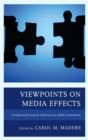 Viewpoints on Media Effects : Pseudo-reality and Its Influence on Media Consumers - Book