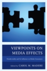 Viewpoints on Media Effects : Pseudo-reality and Its Influence on Media Consumers - eBook