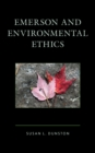 Emerson and Environmental Ethics - Book