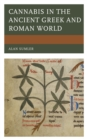 Cannabis in the Ancient Greek and Roman World - Book