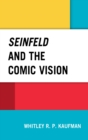 Seinfeld and the Comic Vision - eBook