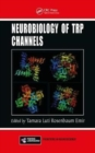 Neurobiology of TRP Channels - Book