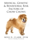 Medical, Genetic & Behavioral Risk Factors of Chow Chows - eBook