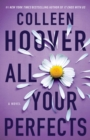 All Your Perfects : A Novel - eBook