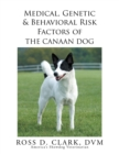 Medical, Genetic & Behavioral Risk Factors of the Canaan Dog - eBook