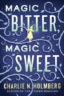 Magic Bitter, Magic Sweet - Book
