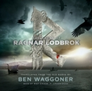 The Sagas of Ragnar Lodbrok - eAudiobook