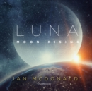 Luna: Moon Rising - eAudiobook