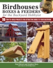 Birdhouses Boxes and Feeders For the Backyard Hobbyist - Book
