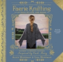 Faerie Knitting : 14 Tales of Love and Magic - eAudiobook