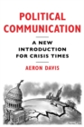 Political Communication : A New Introduction for Crisis Times - eBook