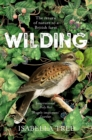 Wilding : The Return of Nature to a British Farm - Book