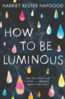 How to be Luminous - Book