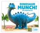 Dinosaur Munch! The Diplodocus - Book