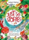 Rudyard Kipling's Just So Stories, retold by Elli Woollard : Book and CD Pack - Book