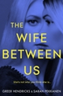 The Wife Between Us - Book
