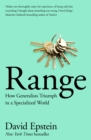 Range : How Generalists Triumph in a Specialized World - Book