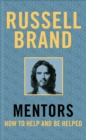 Mentors : How to Help and be Helped - Book