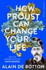 How Proust Can Change Your Life - Book
