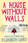 A House Without Walls - Book
