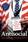 Antisocial : How Online Extremists Broke America - Book