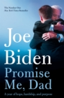 Promise Me, Dad : A Year of Hope, Hardship, and Purpose - eBook