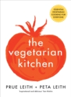 The Vegetarian Kitchen : Essential Vegetarian Cooking for Everyone - Book