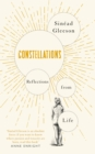 Constellations : Reflections From Life - Book