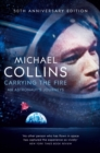 Carrying the Fire : An Astronaut's Journeys - Book