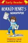 Horrid Henry Early Reader: Horrid Henry's Newspaper - Book