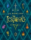 The Ickabog : A warm and witty fairy-tale adventure to entertain the whole family - eBook
