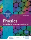 Edexcel International GCSE Physics Student Book Second Edition - Book
