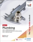The City & Guilds Textbook: Plumbing Book 2 for the Level 3 Apprenticeship (9189), Level 3 Advanced Technical Diploma (8202) and Level 3 Diploma (6035) - Book