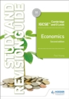 Cambridge IGCSE and O Level Economics Study and Revision Guide 2nd edition - Book