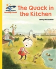 Reading Planet - The Quack in the Kitchen - Yellow: Galaxy - Book