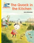 Reading Planet - The Quack in the Kitchen - Yellow : Galaxy - eBook