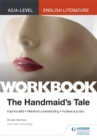 AS/A-level English Literature Workbook: The Handmaid's Tale - Book