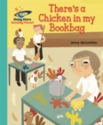 Reading Planet - There's a Chicken in my Bookbag - Turquoise: Galaxy - Book