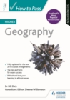 How to Pass Higher Geography: Second Edition - eBook