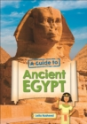 Reading Planet KS2 - A Guide to Ancient Egypt - Level 5: Mars/Grey band - Non-Fiction - Book