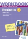 Pearson Edexcel A-Level Business Workbook 1 - Book