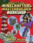 The Unofficial Minecrafters Master Builder Workshop - Book