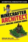 Minecrafter Architect: Amazing Starter Homes - Book