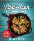 Cast-Iron Cooking for Two : 75 Quick and Easy Skillet Recipes - eBook