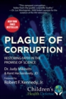 Plague of Corruption : Restoring Faith in the Promise of Science - eBook