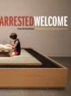 Arrested Welcome : Hospitality in Contemporary Art - Book