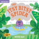 Indestructibles: Itsy Bitsy Spider - Book